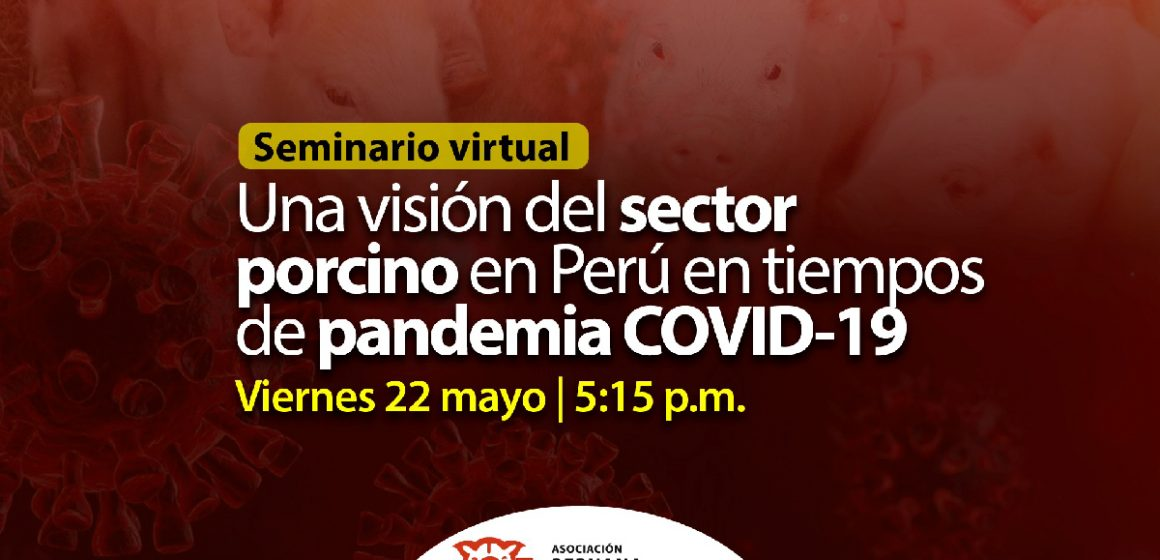 ASOPORCI realizó su primer seminario web: una visión del sector porcino en tiempos de COVID-19